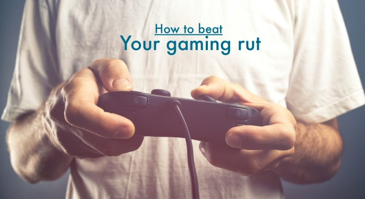 So you've lost your passion for video games? Here is one way of getting over your gaming rut